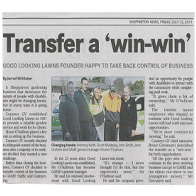 "Article in Shepparton News, 2013. Headline "" Transfer a 'win-win', Good Looking Lawns founder happy to take back control of business."